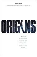 Origins Christian Perspectives On Creation Evolution & Intelligent Design