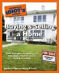 Complete Idiots Guide to Buying & Selling a Home