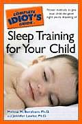 Complete Idiots Guide To Sleep Training For Yo