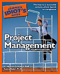 Complete Idiots Guide to Project Management 4th Edition