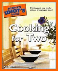 Complete Idiots Guide To Cooking For Two