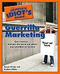 Complete Idiots Guide To Guerrilla Marketing