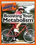 Complete Idiots Guide to Boosting Your Metabolism