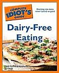 Complete Idiots Guide To Dairy Free Eating
