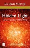 Hidden Light Science Secrets of the Bible