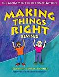 Making Things Right: The Sacrament of Reconciliation