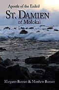 St. Damien of Molokai: Apostle of the Exiled