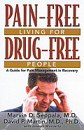 Pain Free Living for Drug Free People A Guide to Pain Management in Recovery