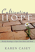 Cultivating Hope Weekly Readings To Open