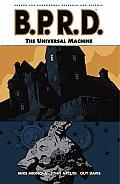 B P R D Volume 06 Universal Machine
