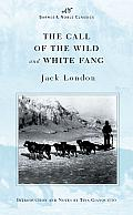 Call of the Wild & White Fang Barnes & Noble Classics Series