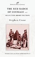 Red Badge of Courage & Selected Short Fiction