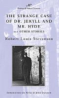 Strange Case of Dr Jekyll & Mr Hyde & Other Stories Barnes & Noble Classics Series