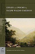 Essays & Poems by Ralph Waldo Emerson Barnes & Noble Classics Series