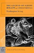 Legend of Sleepy Hollow & Other Writings