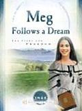 Meg Follows a Dream The Fight for Freedom
