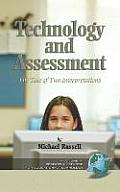 Technology and Assessment: The Tale of Two Interpretations (Hc)