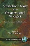 Attribution Theory in the Organizational Sciences: Theoretical and Empirical Contributions (PB)