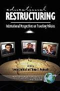 Educational Restructuring: International Perspectives on Traveling Policies (PB)