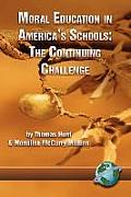 Moral Education in America's Schools: The Continuing Challenge (Pb)