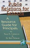 Public Relations for Schools: A Resource Guide for Principals (Hc)