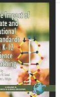 The Impact of State and National Stardards on K-12 Science Technology (Hc)
