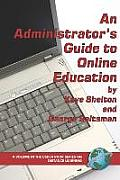 Administrators Guide to Online Education PB