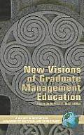 New Visions of Graduate Management Education (Hc)