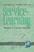 Advancing Knowledge in Service-Learning: Research to Transform the Field (PB)