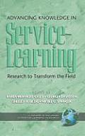 Advancing Knowledge in Service-Learning: Research to Transform the Field (Hc)
