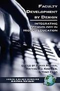 Faculty Development by Design: Integrating Technology in Higher Education (PB)
