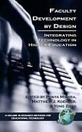 Faculty Development by Design: Integrating Technology in Higher Education (Hc)