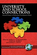 University and School Connections: Research Studies in Professional Development Schools (Hc)