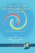 Toward a Broader Understanding of Stress and Coping: Mixed Methods Approaches (Hc)