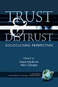 Trust and Distrust: Sociocultural Perspectives (PB)