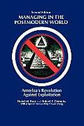 Managing in the Postmodern World: America's Revolution Against Exploitation 2nd Edition