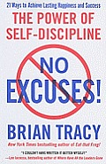 No Excuses The Power of Self Discipline