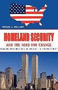 Homeland Security And the Need for Change