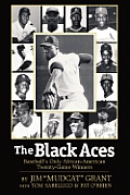 The Black Aces: Baseball's Only African-American Twenty-Game Winners