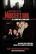 Minestrone for the Mobster's Soul: Life Lessons from the Movie Mafia