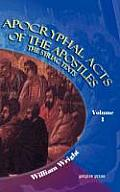 Apocryphal Acts of the Apostles (Volume 1)