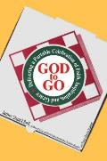 God to Go Delivering a Portable Celebration of Faith Inspiration & Grace