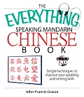 Everything Speaking Mandarin Chinese Book Simple Techniques to Improve Your Speaking & Writing Skills With CD