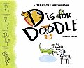 D Is For Doodle Oodles Of Doodles From A