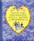 Enchanted Dolls Wedding