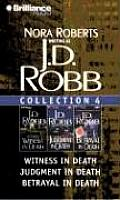 J D Robb Collection 4 Witness in Death Judgment in Death Betrayal in Death