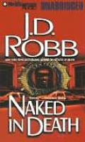 Naked in Death (Eve Dallas Mysteries)
