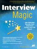 Interview Magic Job Interview Secrets