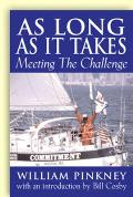 As Long as It Takes: Meeting the Challenge