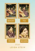 What to Miss When Poems